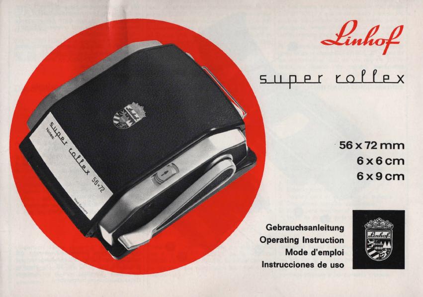 Linhof Super Rollex Gebrauchsanleitung (1974/ Deutsch, Englisch, France, Spain)